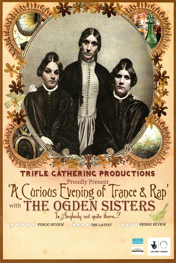 A Curious Evening of Trance and Rap with The Ogden Sisters