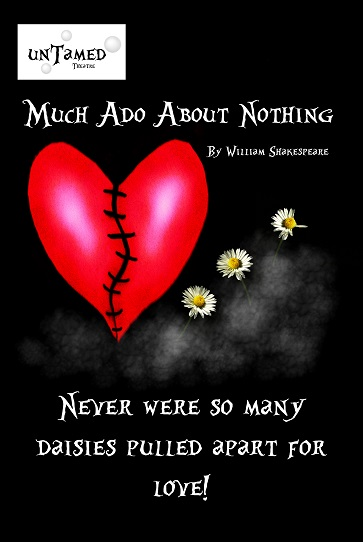 Untamed Theatre present Much Ado About Nothing